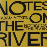 notes on the river
